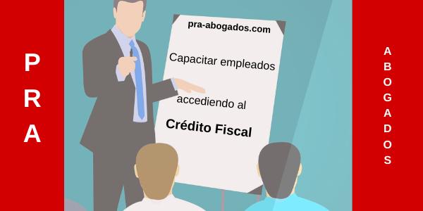Capacitar empleados accediendo a Crédito Fiscal