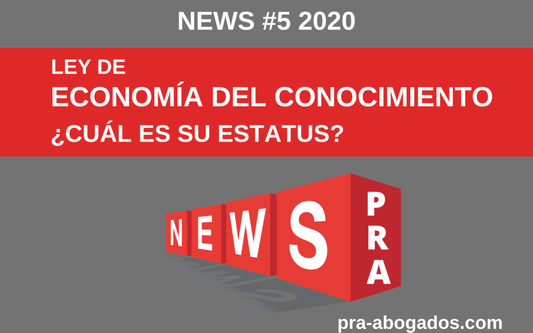 News #5 2020 -ECONOMÍA DEL CONOCIMIENTO- ¿CUÁL ES SU ESTATUS?
