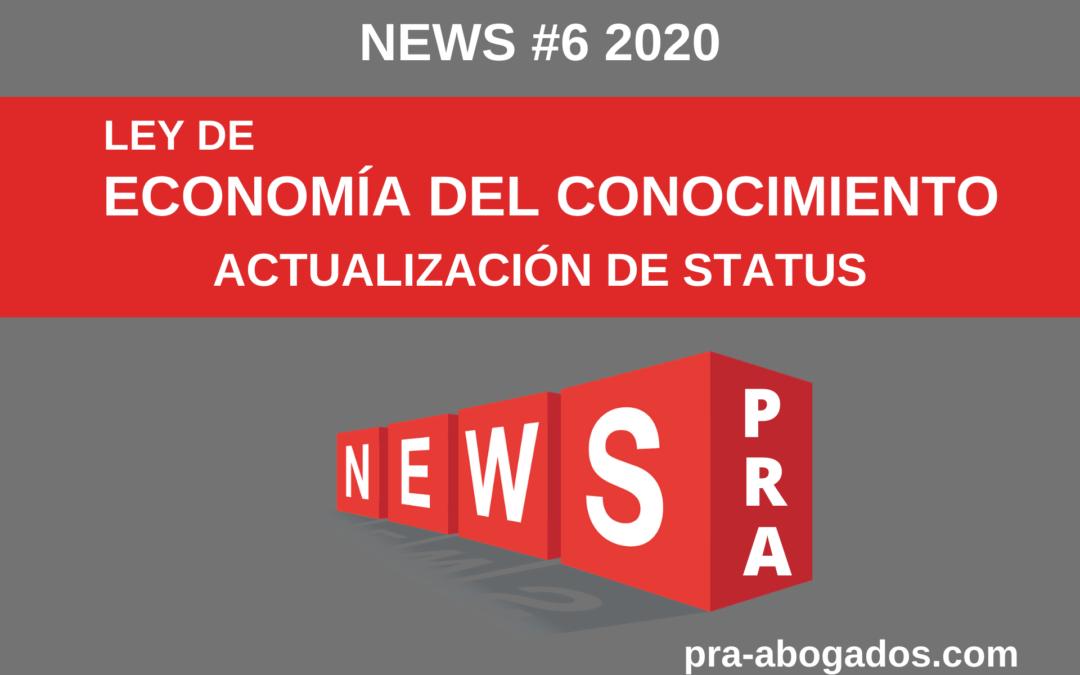 News #6 LEY DE ECONOMÍA DEL CONOCIMIENTO – ACTUALIZACIÓN DE STATUS