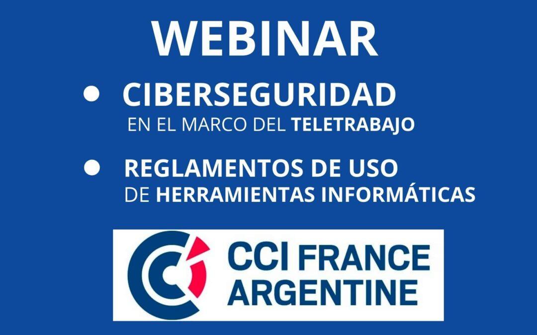 Ciberseguridad en el marco del Teletrabajo | Webinar CCI France Argentine