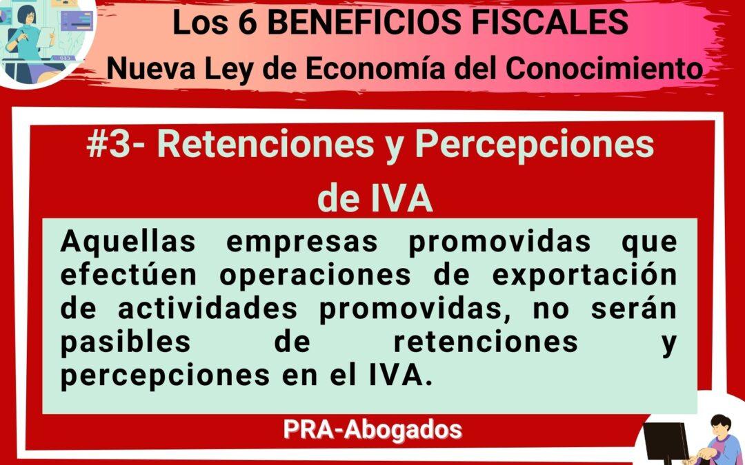 Los 6 Beneficios Fiscales de la Nueva Ley de Economía del Conocimiento : Retenciones y Percepciones de IVA