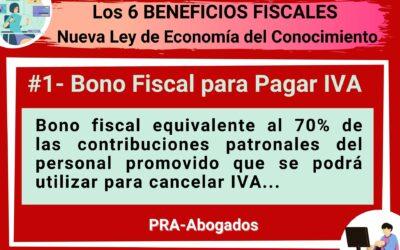 Los 6 Beneficios Fiscales de la Nueva Ley de Economía del Conocimiento