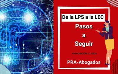 De la LPS a la LEC | Pasos a Seguir