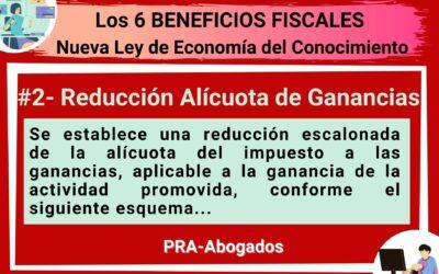Los 6 Beneficios Fiscales de la Nueva Ley de Economía del Conocimiento Reducción de Alícuota de Ganancias