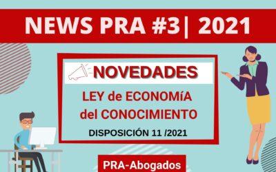 News #3 | 2021 – Reglamentacion LEC – Algunas consideraciones sobre los requisitos especiales. Disposición 11/2021