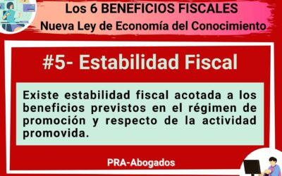 Los 6 Beneficios Fiscales de la Nueva Ley de Economía del Conocimiento : Estabilidad Fiscal