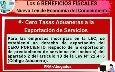 Los 6 Beneficios Fiscales de la Nueva Ley de Economía del Conocimiento : Cero Tasas Aduaneras a la Exportación de Servicios